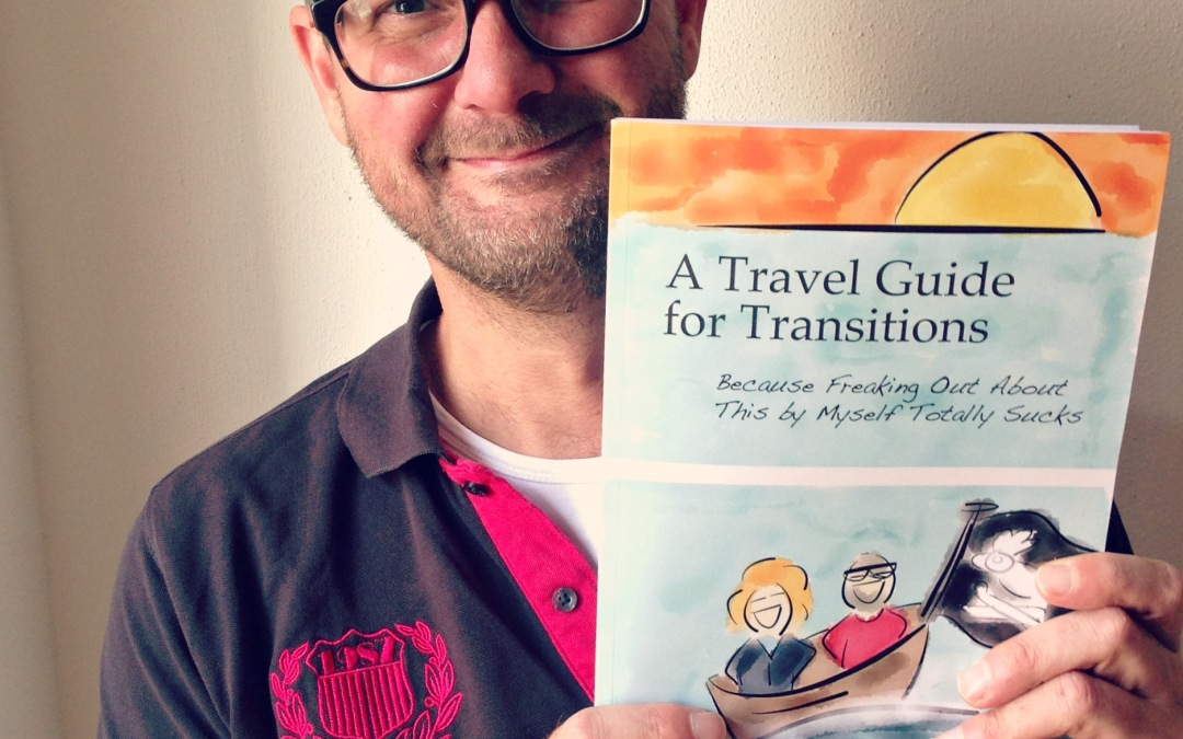 A Travel Guide for Transitions – now in hard copy!