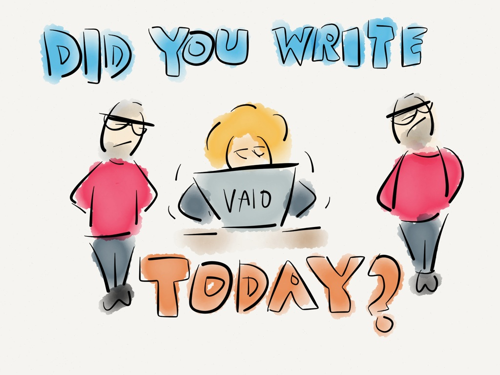 Did you write today